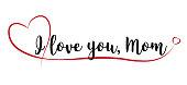 istock I love you, Mom 1320299223