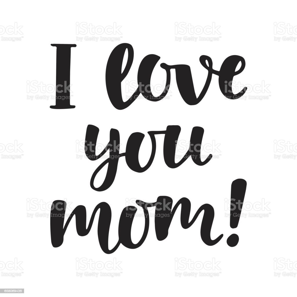 I Love You Mom Stock Illustration Download Image Now Istock