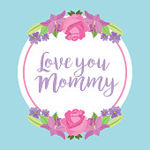 love you mommy round label roses and lilies ornament vector illustration