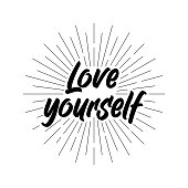 Love yourself quote. Self-care Single word. Modern calligraphy text love yourself Care. Design print for t shirt, pin label, badges, sticker, greeting card, banner. Vector illustration. Love Yourself