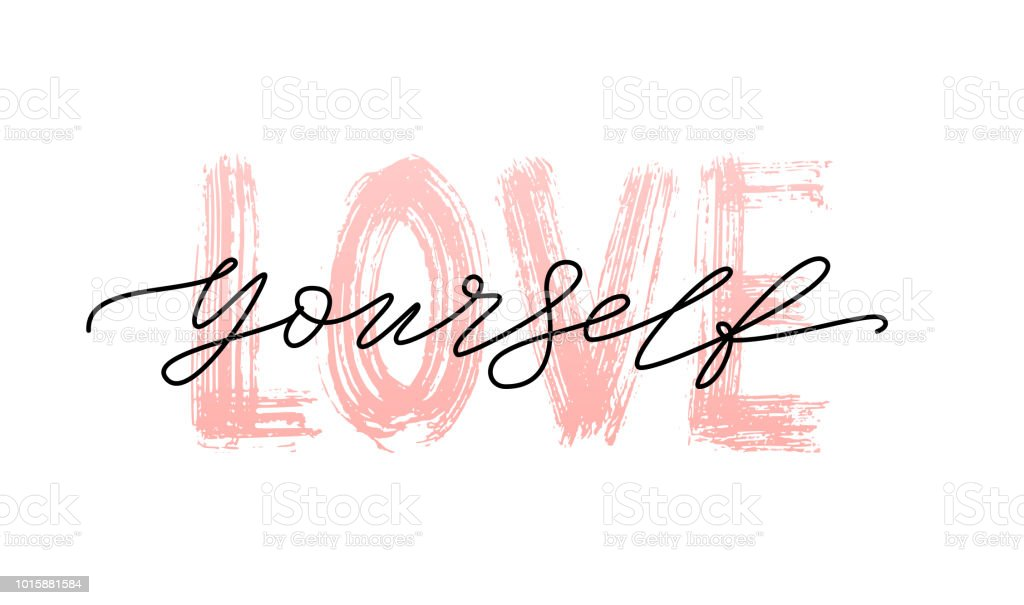 Download Love Yourself Quote Single Word Modern Calligraphy Text ...
