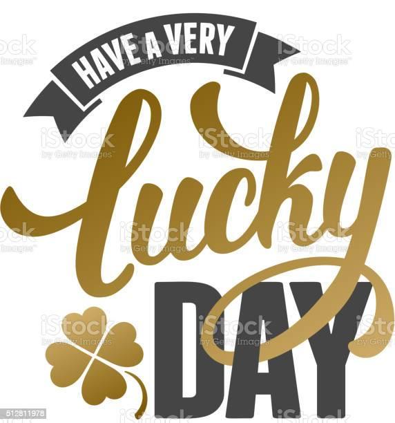 Lucky day vector id512811978?b=1&k=6&m=512811978&s=612x612&h=aqkgbhhpz8gyydrvgcyhxxvxp6o1kfn2q r81nzieue=