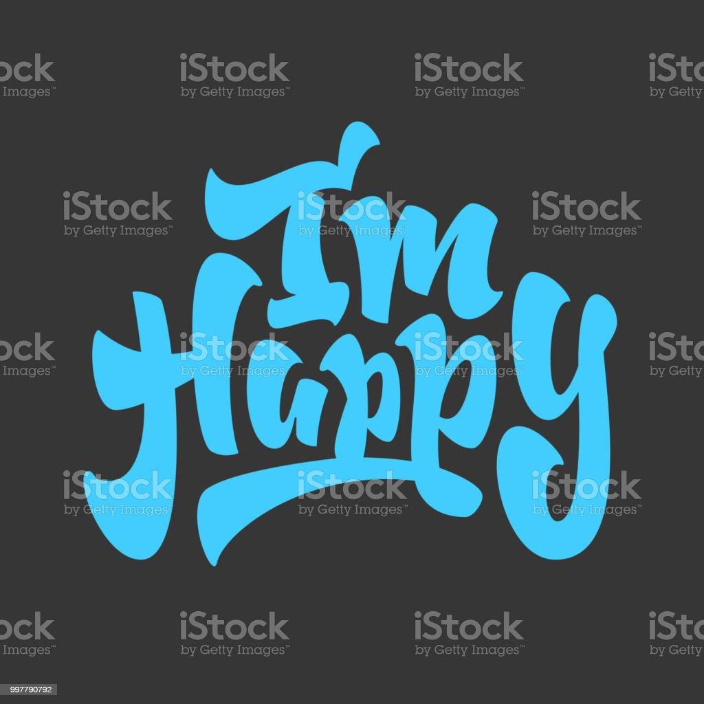 Ich Bin Glücklich Pinselschrift Schriftzug Design Stock Vektor Art