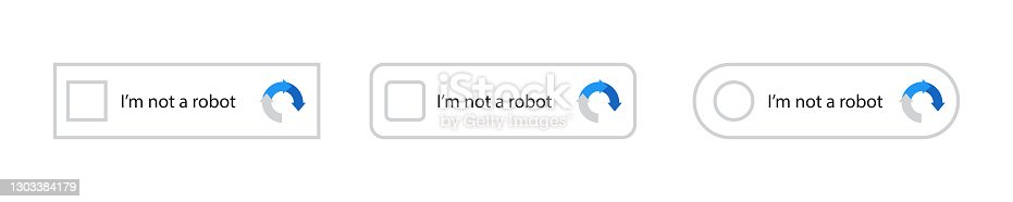 istock I'm not a robot button set. Website security. Internet safety. Recaptcha, I'm not a robot. Vector web button. Stock vector Illustration for website or application. Internet technology. Vector 1303384179