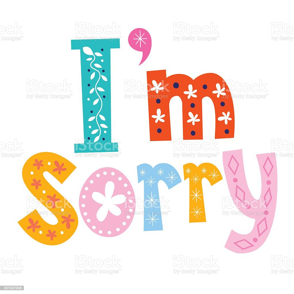 im sorry stock vector art more images of forgiveness 507307006 rh istockphoto com sorry clipart black and white sorry clipart black and white