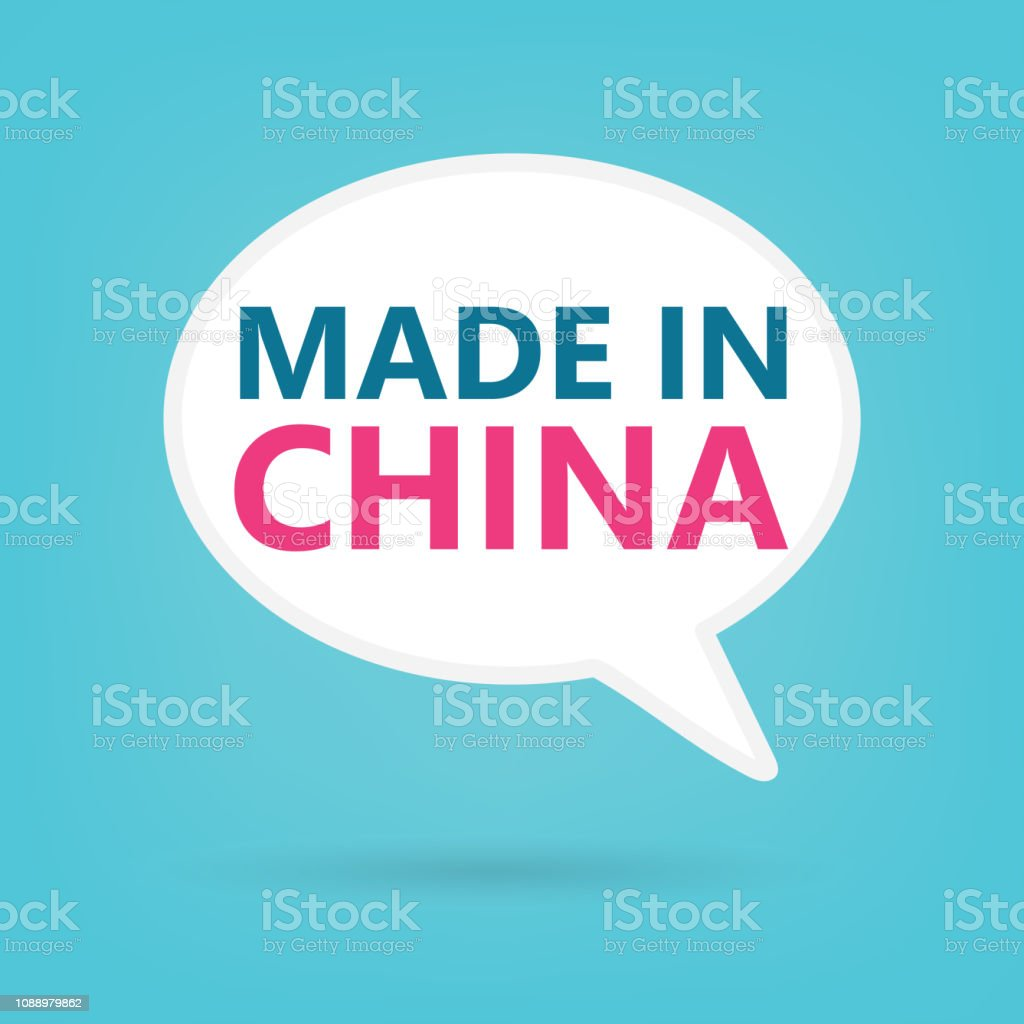 made in China written on a speech bubble vector art illustration