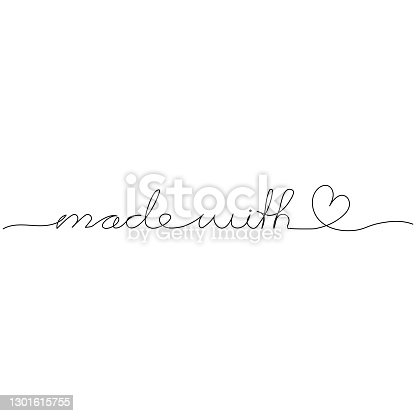 istock Made with love. Continuous one line drawing. Minimalism design. Vector illustration. 1301615755