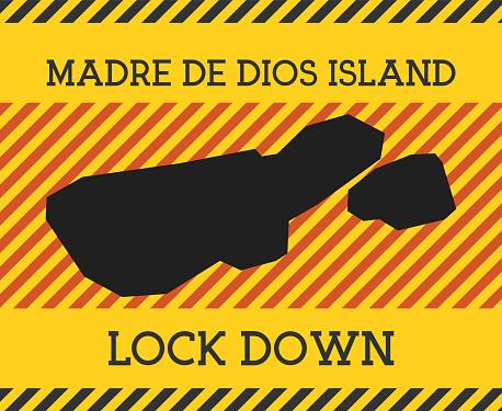 Madre de Dios Island Lock Down Sign.