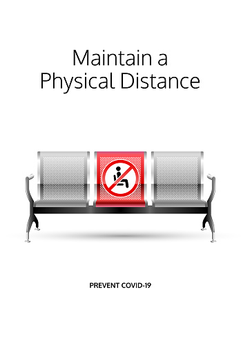 Maintain a physical distance poster. Covid-19 prevention design. Social distancing message for public waiting areas.