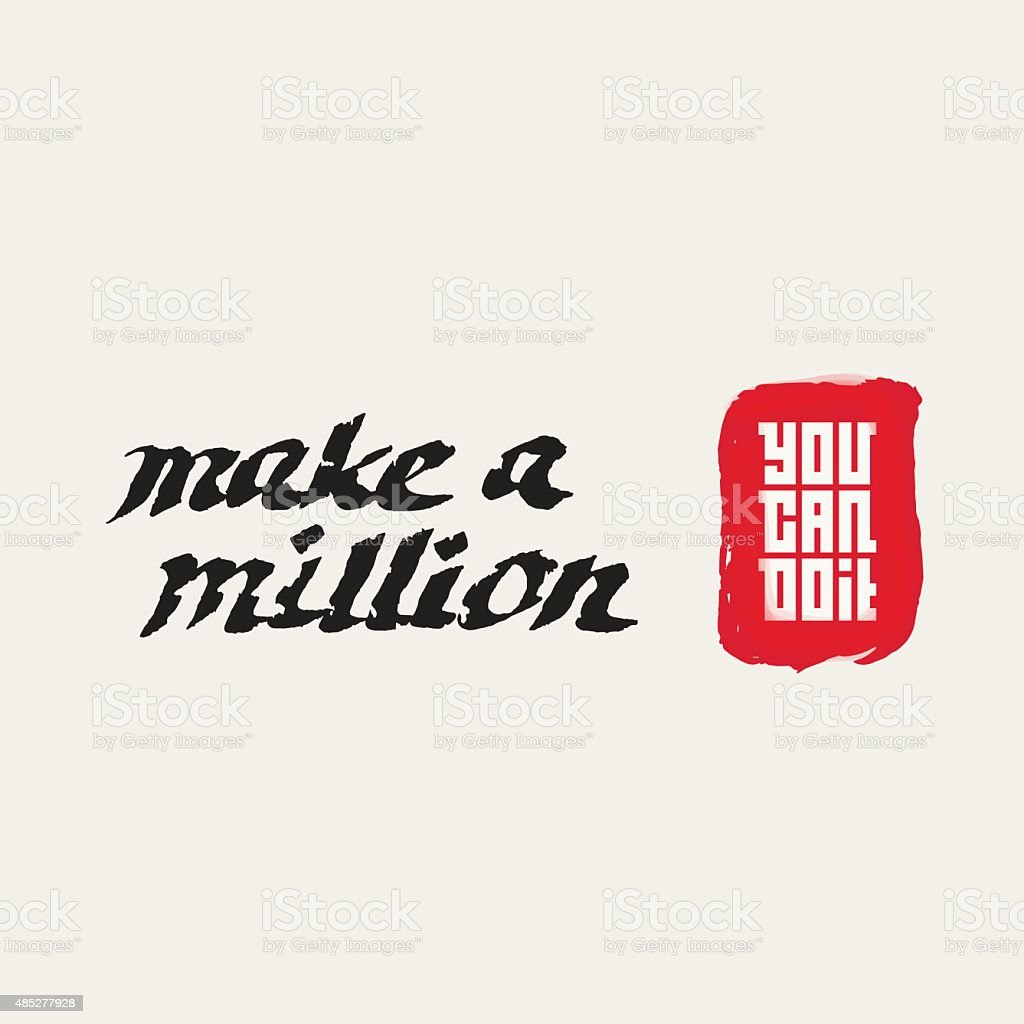 Make A Million You Can Do It Motivational Quote Stock Vector Art