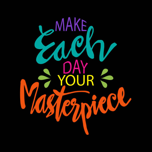 Make each day your masterpiece. Motivational quote. Make each day your masterpiece. Motivational quote. inspirational quotes stock illustrations