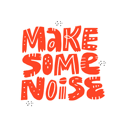 Make some noise hand drawn vector lettering. Inspiring slogan scandinavian style illustration. Rock n roll typography on white background. Heavy metal, music festival poster, t shirt print design