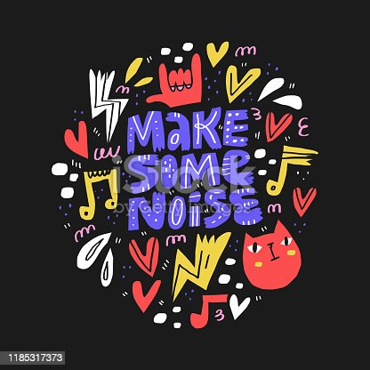 Make some noise hand drawn vector lettering. Scandinavian style music notes, heart and cat cartoon drawings on black background. Music festival, rock concert, musical poster design