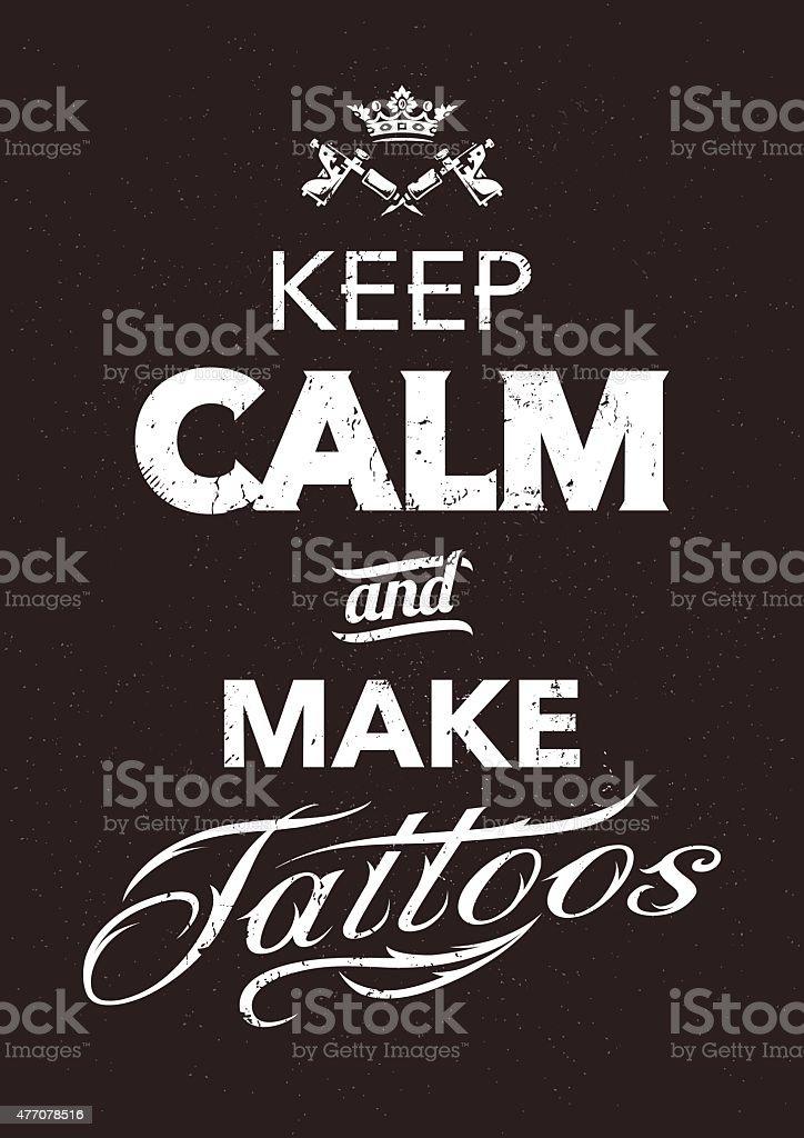 Make Tattoo Typography vector art illustration