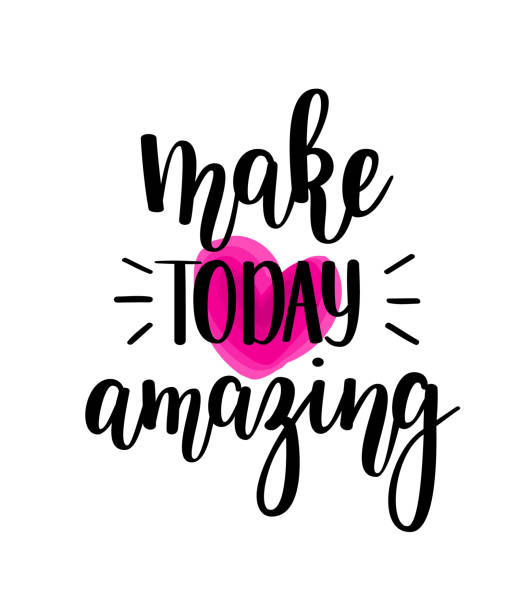 Make today amazing vector lettering Make today amazing vector lettering. Motivational inspirational quote. T-shirt, wall poster, mug print, home decor design inspirational quotes stock illustrations
