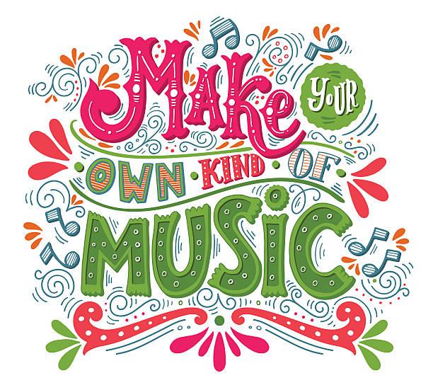 Make your own kind of music. vector art illustration