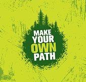 istock Make Your Own Path. Adventure Mountain Hike Creative Motivation Concept. Vector Outdoor Design 836602510