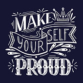 Make yourself proud. White lettering on dark background. Inspirational quote. Positive phrase with doodle decoration. Slogan calligraphy for cards, posters, cups, t-shirts and your design