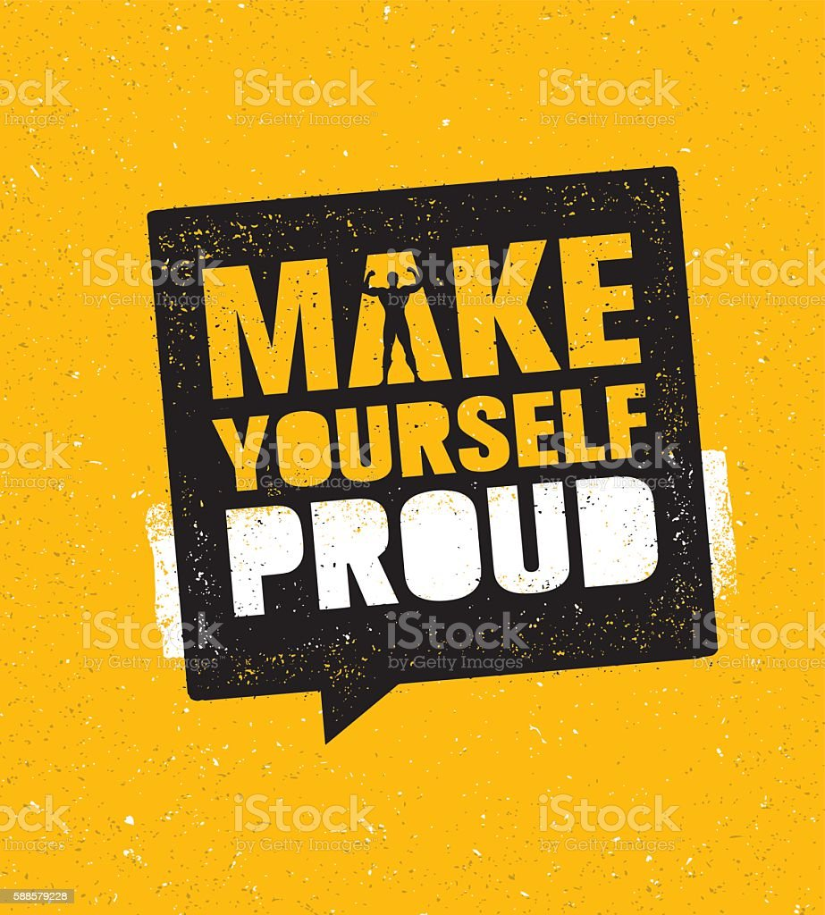 Make Yourself Proud. Workout Gym Motivation Sign Vector Template - ilustração de arte em vetor