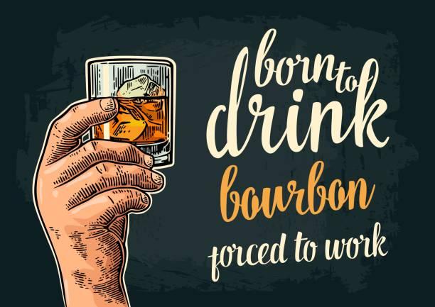 Male hand holding glass. Born to drink bourbon vector art illustration