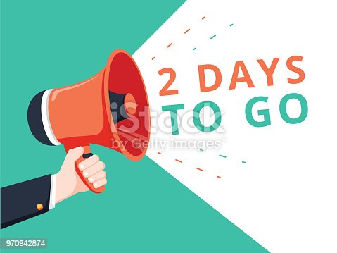 istock Male hand holding megaphone with 2 days to go speech bubble. Loudspeaker. Banner for business, marketing and advertising. 970942874