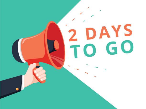 Male hand holding megaphone with 2 days to go speech bubble. Loudspeaker. Banner for business, marketing and advertising. vector art illustration