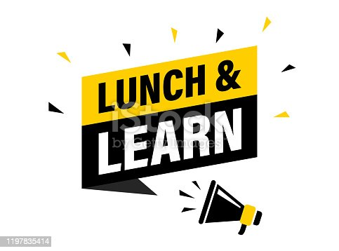 istock Male hand holding megaphone with Lunch and learn speech bubble. Loudspeaker. Banner for business, marketing and advertising. Vector illustration. 1197835414