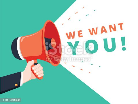 Male hand holding megaphone with we want you speech bubble. Banner for business. Vector stock illustration. We want you. Badge with megaphone icon, symbol. Flat vector illustration on green background
