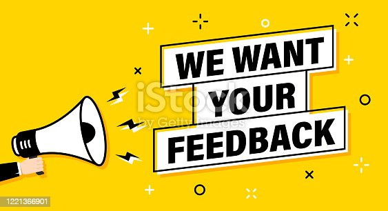 istock Male hand holding megaphone with We want your feedback speech bubble. Loudspeaker. Banner for business, marketing and advertising. Vector illustration. 1221366901