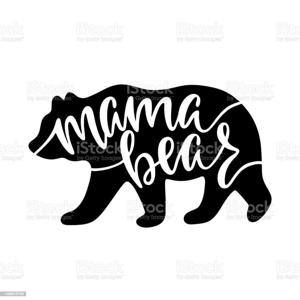 Mama Bear Inspirational Quote With Bear Silhouette Hand