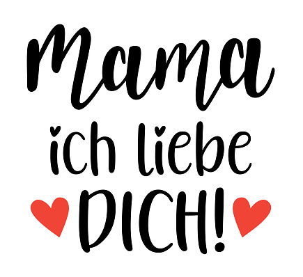 Mama Ich liebe Dich in german language handwritten lettering vector. Mothers Day quotes and phrases, elements for cards, banners, posters, mug, scrapbooking.