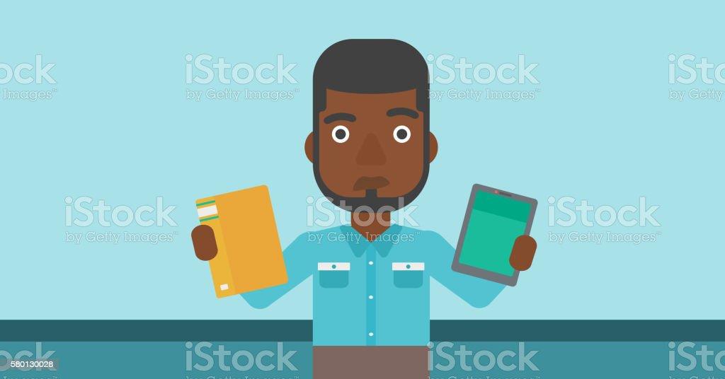 Man choosing between book and tablet computer. vector art illustration