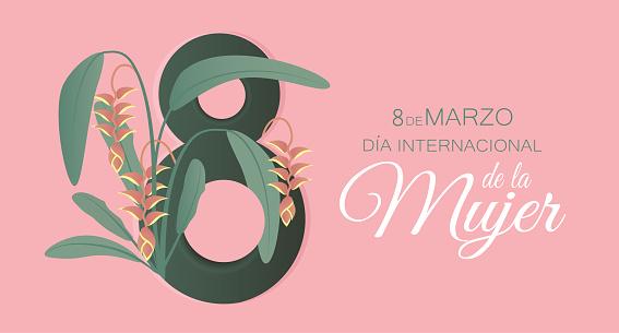 March 8 International Women's day in Spanish.