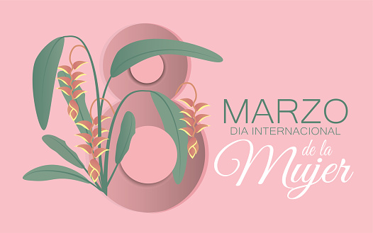 March 8 International Women's day in Spanish