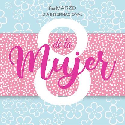 March 8 International Women's day in SpanishMarch 8 International Women's day in Spanish