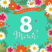 Celebrate the International Women's Day on 8th March with colorful flowers frame on the background
