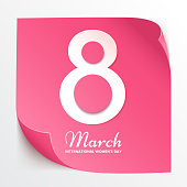 8 March international womens day. Design element for greeting card. Pink paper sticker isolated on white background. Sheet of the calendar with number 8. Vector eps 10.
