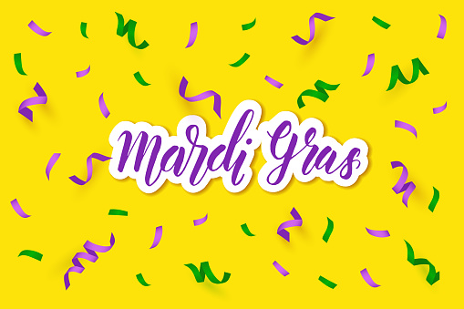 Mardi Gras greeting background with Bright Colorful serpentine and hand made lettering phrase on yellow. Falling particles for Carnival, Mardi Gras, Holiday decoration.