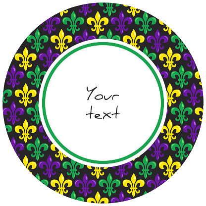 Mardi Gras round frame with heraldic lilies in traditional colors; for greeting cards, invitations, posters, banners. Vector illustration.