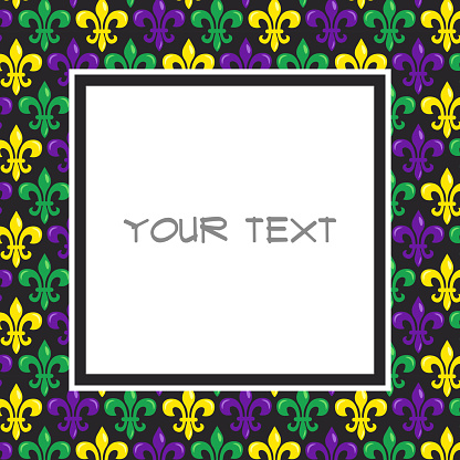 Mardi Gras square frame with heraldic lilies in traditional colors for greeting cards, invitations, posters, banners, etc.