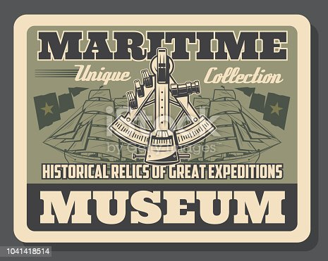Maritime museum poster historical relics. Ships silhouettes and nautical flags. Sextant marine navigational ship GPS instrument, vessels with sails and device for navigation in ocean retro card vector