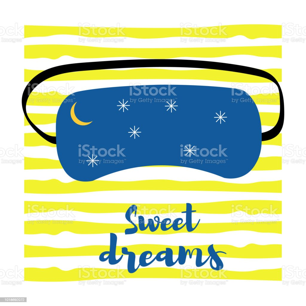 Vector illustration. Mask for a dream with an inscription of sweet...
