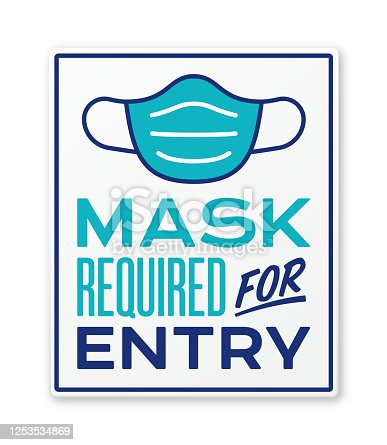 istock Mask Required for Entry Sign 1253534869