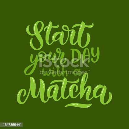 istock Matcha green tea quote isolated on white background. Matcha hand drawn lettering 1347369441