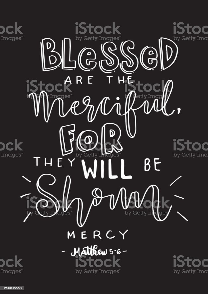 Matthew Quote. Blessed Are Merciful vector art illustration