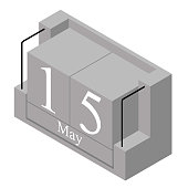 May 15th date on a single day calendar. Gray wood block calendar present date 15 and month May isolated on white background. Holiday. Season. Vector isometric illustration