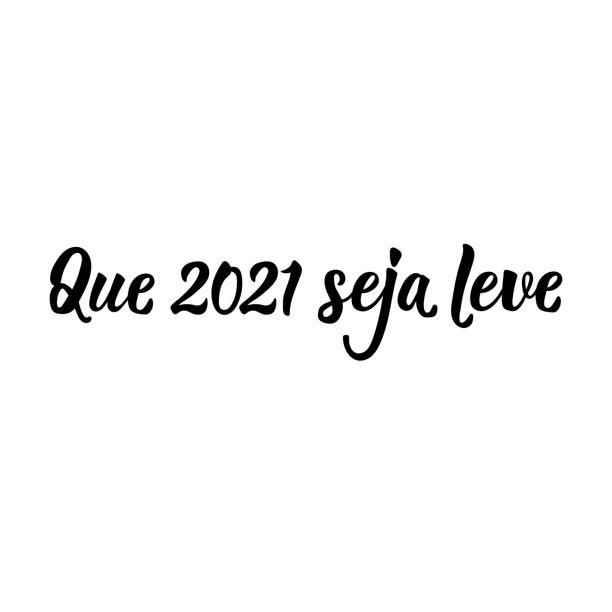 May 2021 be light in Portuguese. Lettering. Ink illustration. Modern brush calligraphy. Brazilian holidays lettering. Translation from Portuguese - May 2021 be light. Brush calligraphy. Ink illustration. Perfect design for greeting cards, posters, t-shirts ano novo stock illustrations