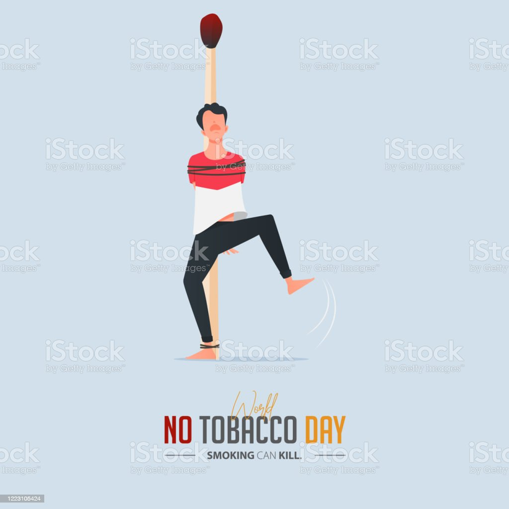 May 31st World No Tobacco Day Poster Design A Man Tied To A Match Defines To The Dangers Of Smoking Stop Smoking Poster For Awareness Campaign No Smoking Banner Cartoon Vector Stock