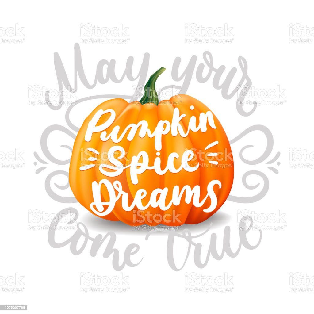 Dreaming of Pumpkin Spice