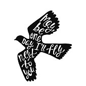 May be one day I'll fly next to you. Inspirational quote